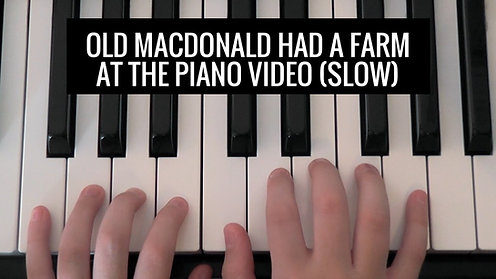 Old Macdonald BK 1 slow Video - At the Piano