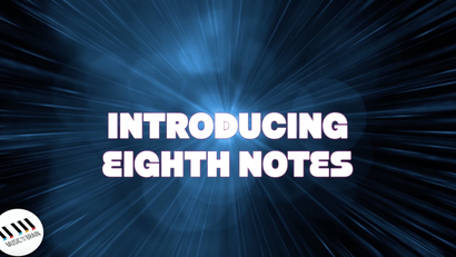 25. Introduction to Eighth Notes- Without Narration
