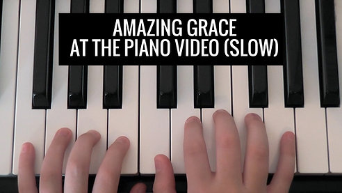 Amazing Grace BK 1 slow Video - At the Piano