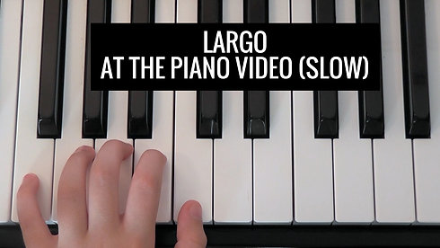Largo Bk 1 slow Video - At the Piano