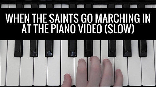 When the Saints Go Marching In BK 1 slow Video - At the Piano