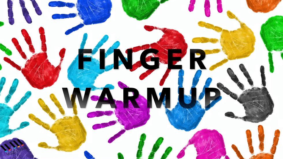 8. Finger Warm Up Challenge