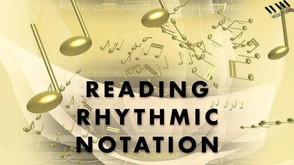 18. Reading Rhythmic Notation Upper Level