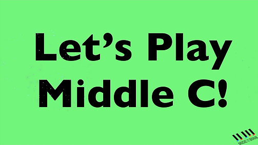 16. Let's Play Middle C