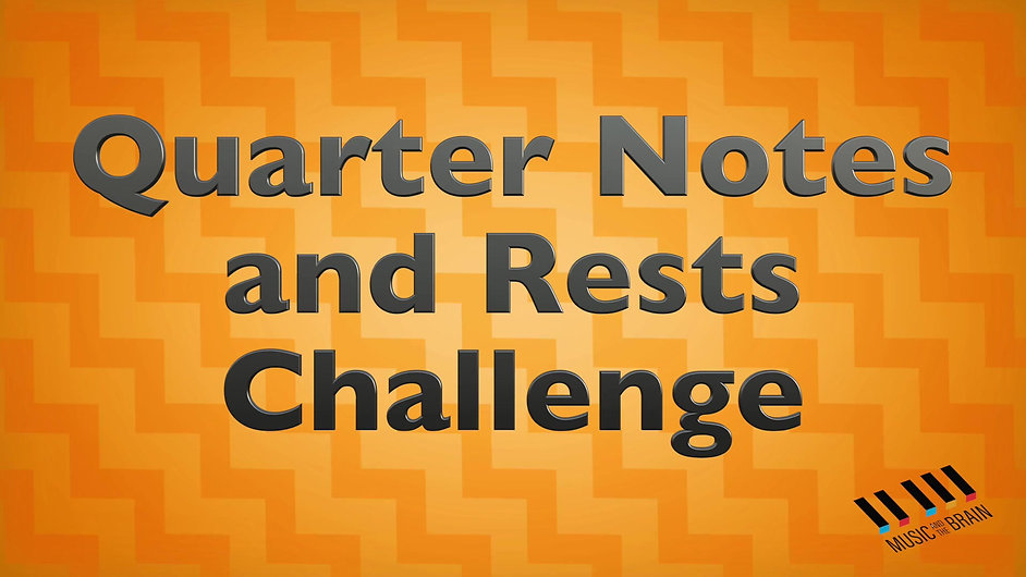 5. Quarter Note and Rest Challenge  4-4