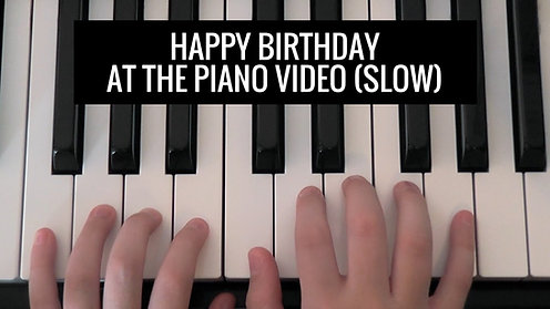 Happy Birthday BK 1 slow Video - At the Piano