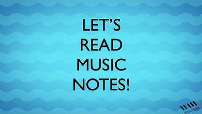 4. Let's Read Music Notes!