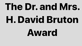 The Dr. and Mrs. H. David Bruton Award