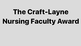 The Craft-Layne Nursing Faculty Award