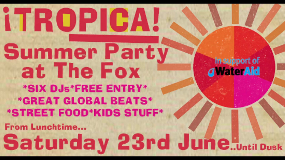 Tropica! 2018 Summer All-Dayer at The Fox