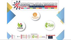 Day 3 - Part B - INTERNATIONAL VIRTUAL CONVENTION on AYURVEDA & RESEARCH Advancement on COVID 19