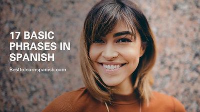 17 BASIC phrases in Spanish