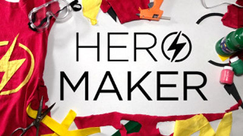Hero Maker: May 5-June 9, 2019