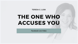 The One Who Accuses You!