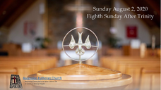 8th Sunday After Trinity 2020