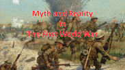 Myth and Reality in The Great War