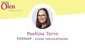 Pauliina Tervo - FODMAP eroon vatsavaivoista