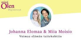 Johanna Elomaa & Miia Moisio - Voimaa elämän taitekohtiin