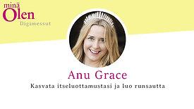 Anu Grace - Kasvata itseluottamustasi ja luo runsautta