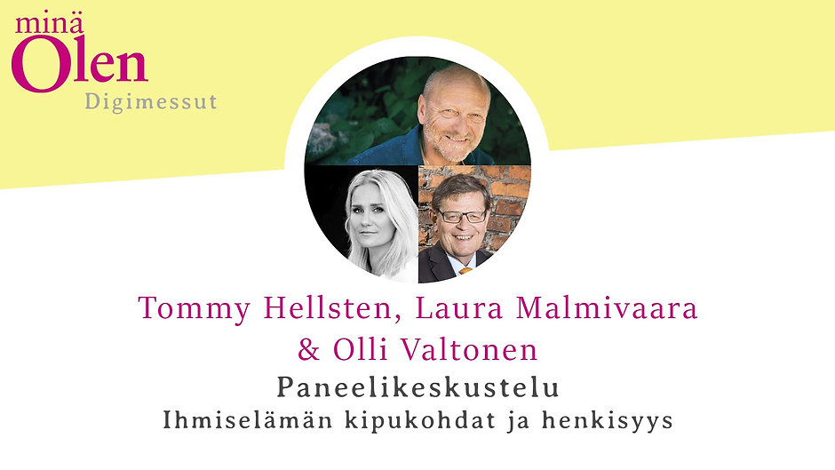 Hellsten Tommy, Malmivaara Laura, Valtonen Olli - Paneelikeskustelu: ihmiselämän kipukohdat ja henkisyys