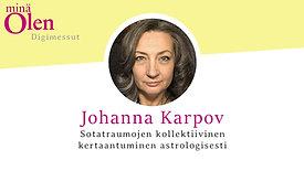 Johanna Karpov - Sotatraumojen kollektiivinen kertaantuminen astrologisesti