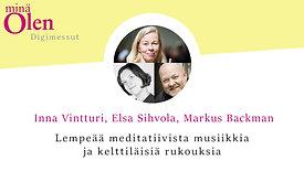 Inna Vintturi, Elsa Sihvola, Markus Backman - Lempeää meditatiivista musiikkia ja kelttiläisiä rukouksia