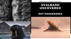 Svalbard Uncovered
