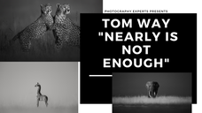 """Tom Way """"Nearly Is Not Enough"""""""
