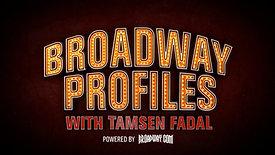 Broadway Profiles