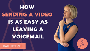 Sending Video is as Easy as Leaving a Voicemail