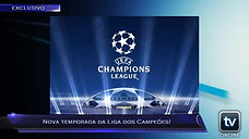 Boletim Esportivo - Nova temporada da Liga dos Campeões!