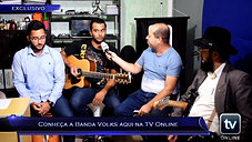 Você viu na TV Online - TV Online Informa (Conheça a Banda Volks aqui na TV Online!)