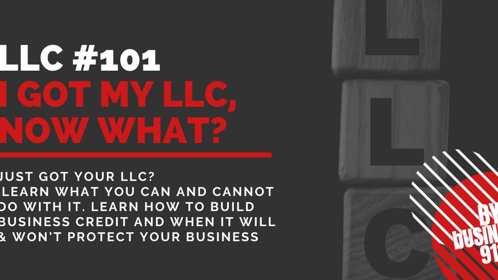 I got my LLC, Now What?!