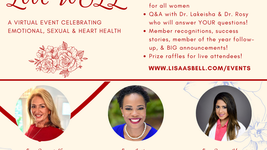 * Love WELL: Celebrating Emotional, Sexual, and Heart Health