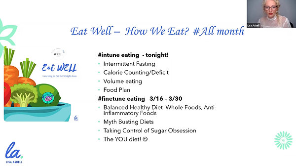 *Eat WELL Learning to Eat for Weight Loss & Life - Session 1