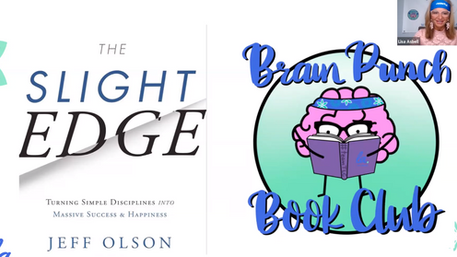 WELL Check In and #brainpunch Book Club - The Slight Edge