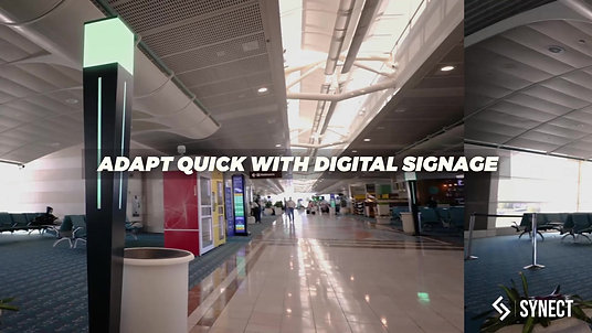 Adapt Quick with Digital Signage