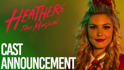HEATHERS: The Musical Cast Announcement