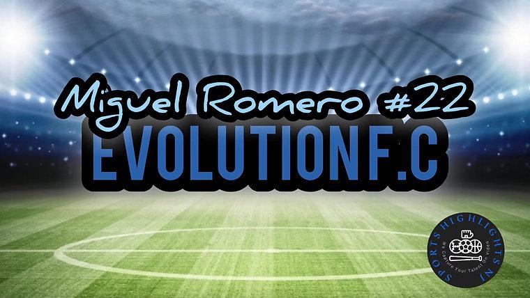 Miguel Romero Highlights