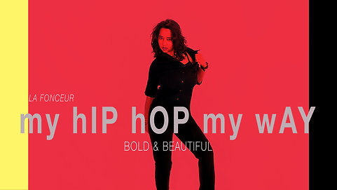 "My Hip Hop My Way ""Bold & Beautiful"" Music Dance Video"