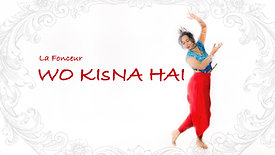 Wo Kisna Hai Freestyle Indian Dance Video