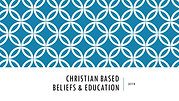 Christian Based Beliefs and Education