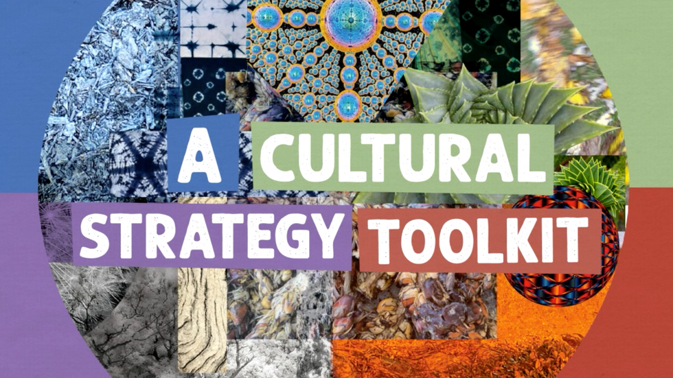 Musings on a Cultural Strategy Toolkit