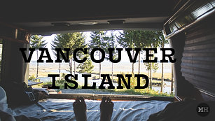 Vanlife on Vancouver Island - A Road Trip
