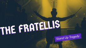 THE FRATELLIS STAND UP TRAGEDY