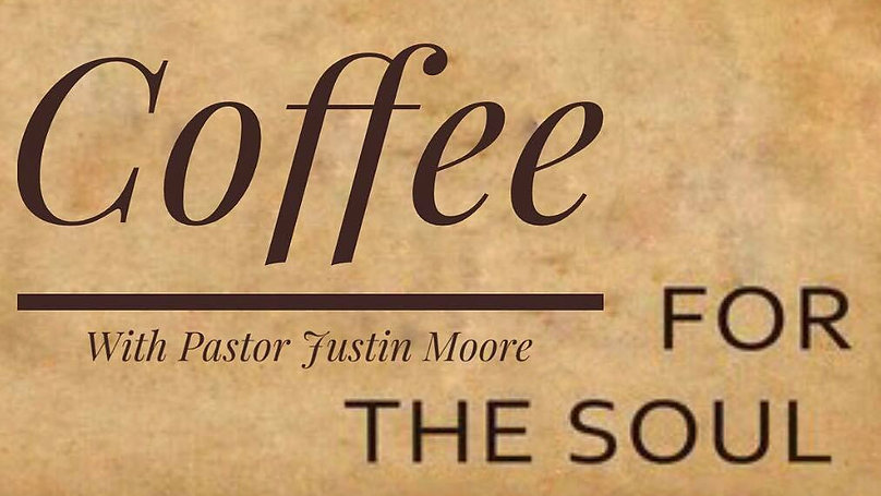 Coffee For The Soul