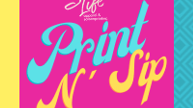 Print N' Sip Themes 10. 23-25. 2020
