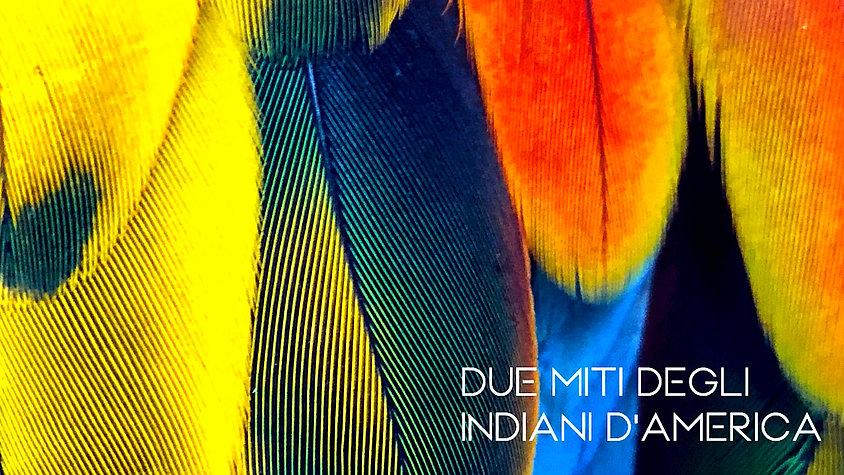 Le Stelle Narranti | Due Miti degli Indiani d'America