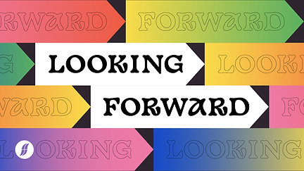 Looking Forward – 3 October 2021