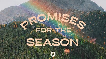 Promises For The Season – 26 September 2021